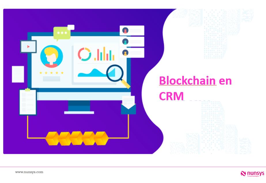 CRM + Blockchain: la alianza perfecta